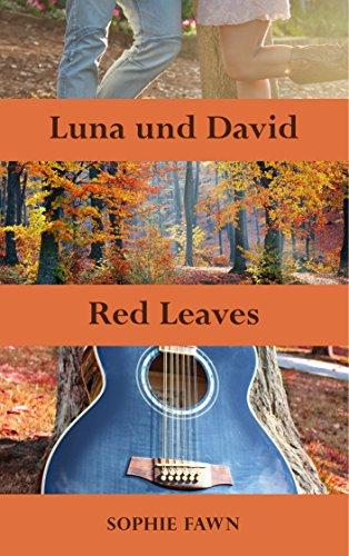 Luna und David: Red Leaves von [Fawn, Sophie]