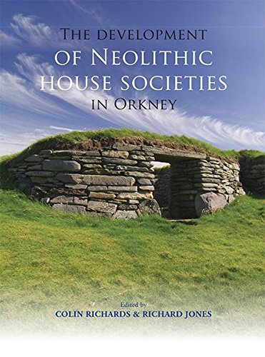 the-development-of-neolithic-house-societies-in-orkney-investigations-in-the-bay-of-firth-mainland-o