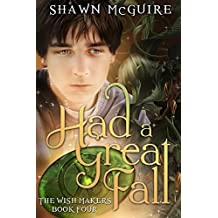 Had a Great Fall (The Wish Makers Book 4)