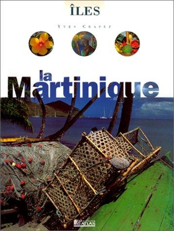 La Martinique 1997 par Guide Atlas