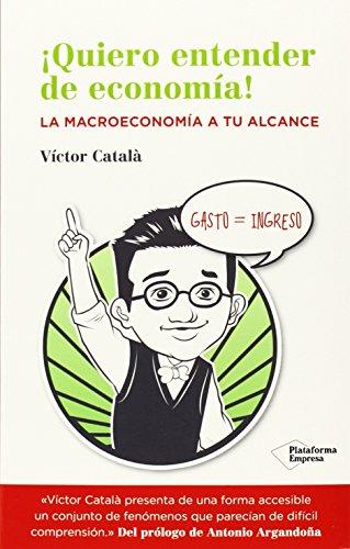 Quiero Entender La Economía (Empresa) por Victor Catalá