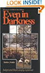 Even in Darkness - Judges & Ruth Expl...