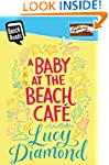 A Baby at the Beach Cafe (Quick Reads...