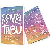 Senza tabù, il libro e il quaderno esclusivo con copertina illustrata da Enrica Mannari