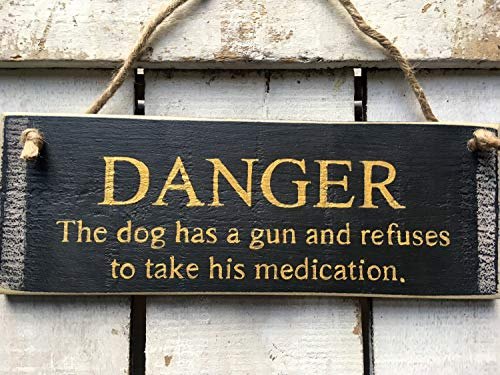 prz0vprz0v Funny Dog Sign Home Security Sign Danger The Dog Has A Gun Funny Sign Dog Lovers Gift Funny Wood Sign Security Sign Door Sign 4