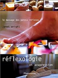 Réflexologie et acupression : Le massage des points réflexes