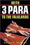 With 3 Para to the Falklands