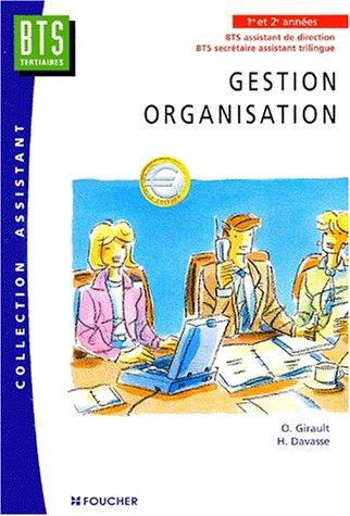 Gestion, organisation : BTS Assistant de direction, BTS Secrétaire assistant trilingue