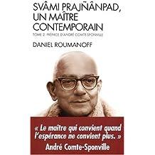 Svami Prajnanpad, un maître contemporain - Vol 2 : Le Quotidien illuminé
