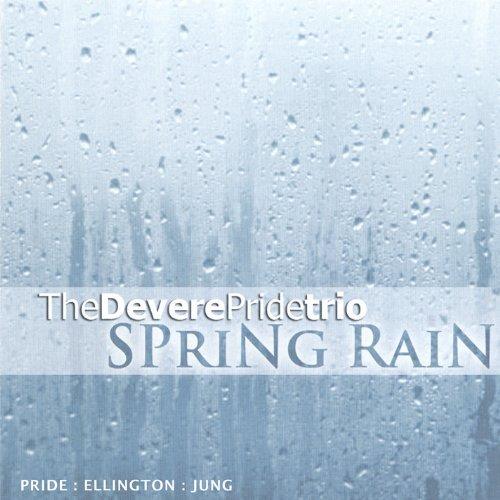 Spring Rain by Devere Pride