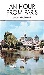 An Hour from Paris by Annabel Simms (2002-11-02)