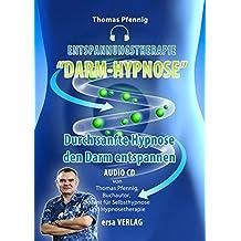 Entspannungstherapie Darm-Hypnose: Durch sanfte Hypnose den Darm entspannen