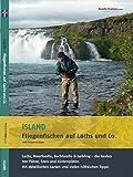 Island - Fliegenfischen auf Lachs & Co.: Lachs, Meerforelle, Bachforelle & Saibling - die besten 100 Flüsse, Seen und Küstenplätze. - Hartmut Kloss