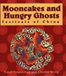 Mooncakes and Hungry Ghosts
