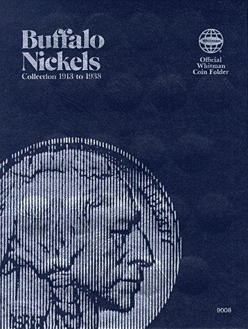 Coin Folders Nickels: Buffalo, 1913-1938 (Official Whitman Coin Folder)
