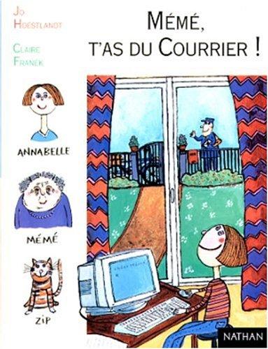 Mémé, t'as du courrier! par Jo Hoestlandt