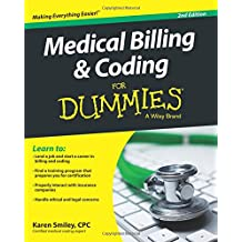 Medical Billing and Coding For Dummies, 2nd Edition