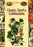 Cassis, Senf & Lebkuchen : Edition en langue allemande