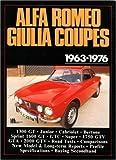 Alfa Romeo Giulia Coupes, 1963-76 (Brooklands Books Road Tests Series)
