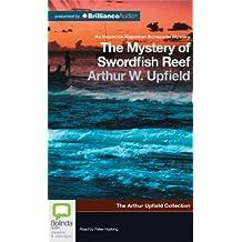 The Mystery of Swordfish Reef (Inspector Napoleon Bonaparte Mystery) by Arthur Upfield (2012-10-06)
