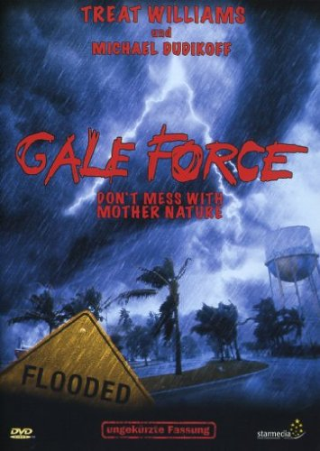 Preisvergleich Produktbild Gale Force - Don't Mess with Mother Nature