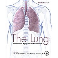 The Lung: Development, Aging and the Environment (English Edition)