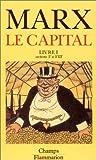 Le Capital,livre I, sections V à VIII - Flammarion - 04/01/1999