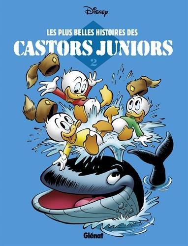 Les plus belles histoires des Castors Juniors : Tome 2