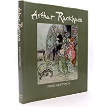 Arthur Rackham: A study of his Art and Illustrations