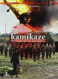 Kamikaze: Moriremos por los que Amamos