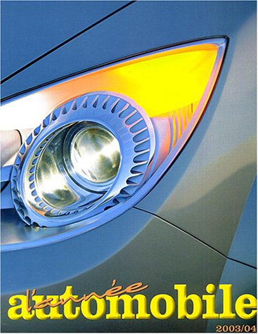 L'année automobile 2003-2004 par Jacques Cochin, Jacques Farenc, Robert Cumberford, Matt Di Lorenzo