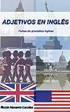 Adjetivos en inglés (Fichas de gramática inglesa) (Spanish Edition)