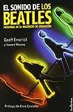 El sonido de los Beatles: Memorias de su ingeniero de grabación (Indicios no ficción) (Tapa blanda)