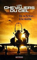Les chevaliers du ciel : De la fiction à la réalité