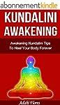 Yoga: Awakening Kundalini Tips and Yo...