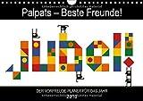 Palpats - Beste Freunde! (Wandkalender 2018 DIN A4 quer): Jubel - Der Vorfreude-Planer mit den Palpats! (Geburtstagskalender, 14 Seiten )