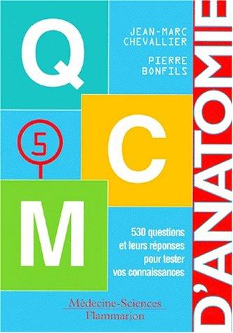Anatomie, tome 5 : QCM