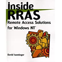 Inside RRAS: Remote Access Solutions for Windows NT®