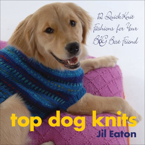top-dog-knits-12-quickknit-fashions-for-your-big-best-friend-12-quick-knits-for-your-big-best-friend