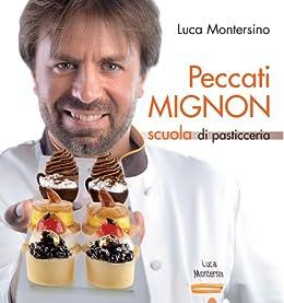 Peccati Mignon par [Montersino, Luca]