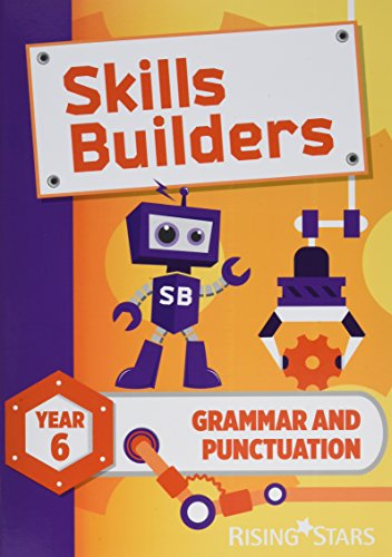 Skills Builders Grammar and Punctuation Year 6 Pupil Book new edition: 2017 Edition