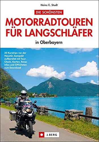 Die schönsten Motorradtouren für Langschläfer: in Oberbayern