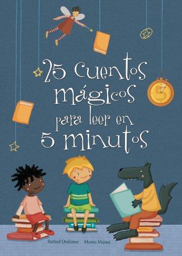 25 cuentos mágicos para leer en 5 minutos por Marta Munté