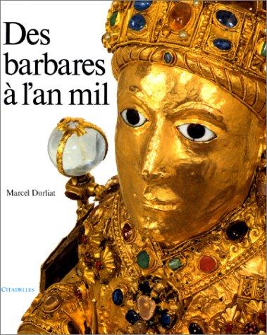 Des Barbares  l'an Mil