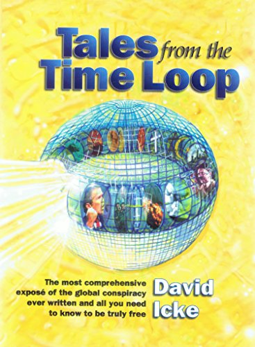 Tales from the time loop ebook david icke amazon kindle store tales from the time loop by icke david fandeluxe Choice Image