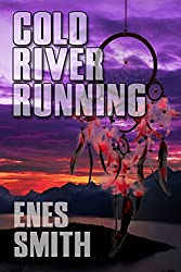 Cold River Running (Cold River Series Book 3) (English Edition)