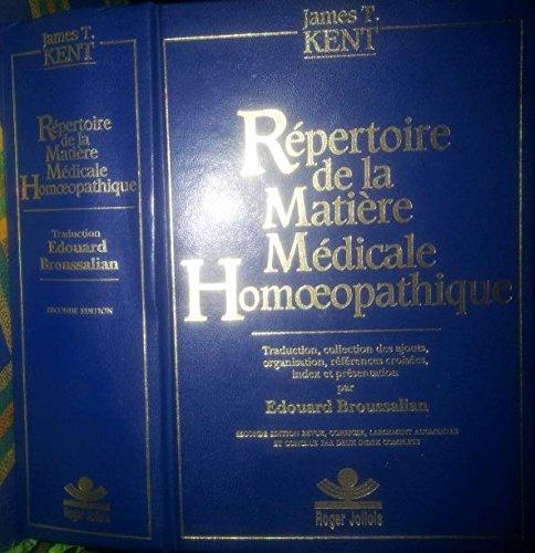 Repertoire de la matière medicale homeopathique kent