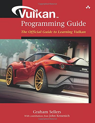Vulkan Programming Guide: The Official Guide to Learning Vulkan (OpenGL) por Graham M. Sellers