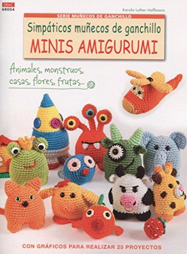 Simpáticos Muñecos De Ganchillo Minis Amigurumis - Número 4 por Karola Luther-Hoffmann