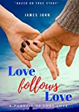 Love follows Love: A pursuit of lost love